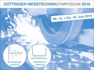 Göttinger Messtechniksymposium 2016