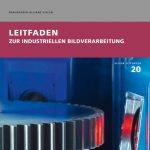 Fraunhofer Leitfaden Machine Vision