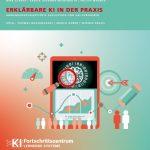 Studie 'Erklärbare KI in der Praxis'