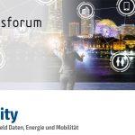 Smart-City: Städte im Spannungsfeld von Daten, Energie und Mobilität