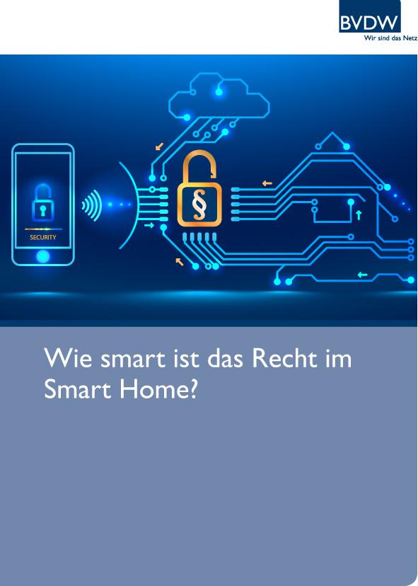 BVDW-Leitfaden: Smart Home braucht smarte Gesetze