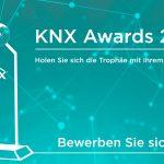 Bewerbungsphase für KNX Awards 2020 gestartet