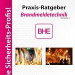 Neuer BHE-Praxis-Ratgeber zur Brandmeldetechnik