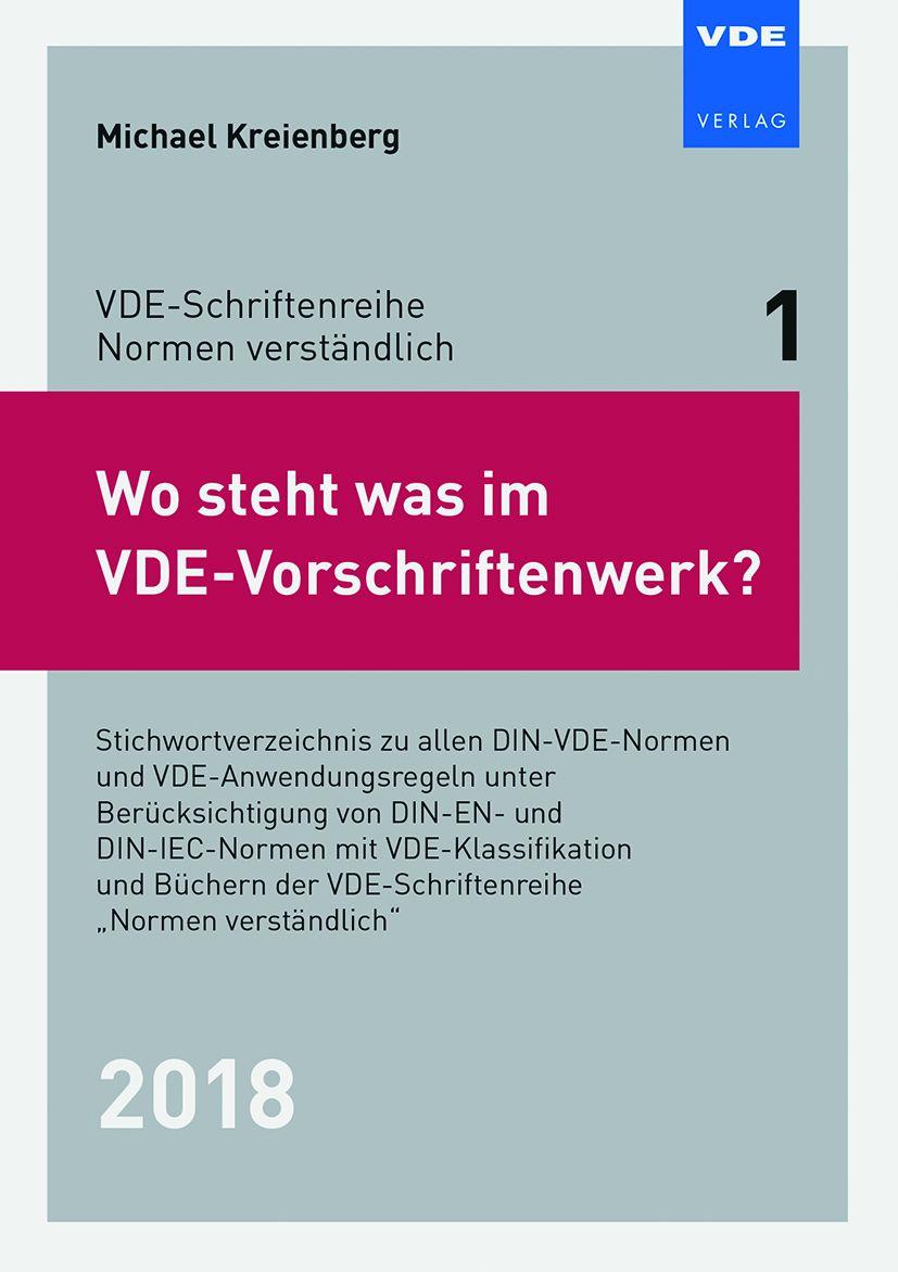 Wo steht was im VDE-Vorschriftenwerk? 2018
