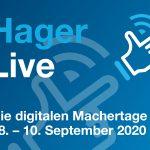 Hager mit virtuellem Kunden-Event vom 8. bis 10. September 2020