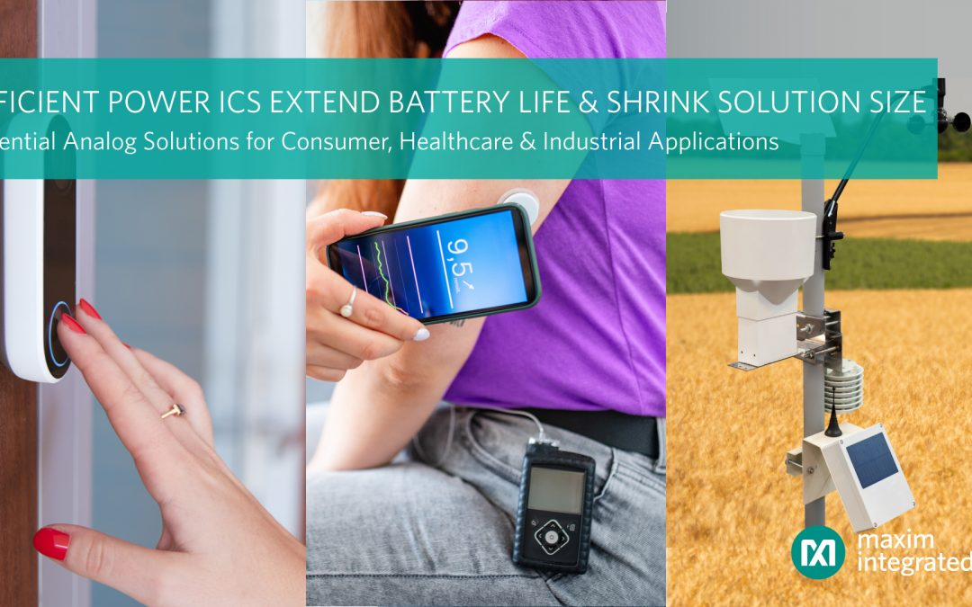 Energieeffizienz-ICs verlängern Batterielaufzeit für IoT-Designs